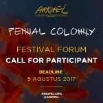 ARKIPEL Penal Colony – Festival Forum 2017: Call For Participant